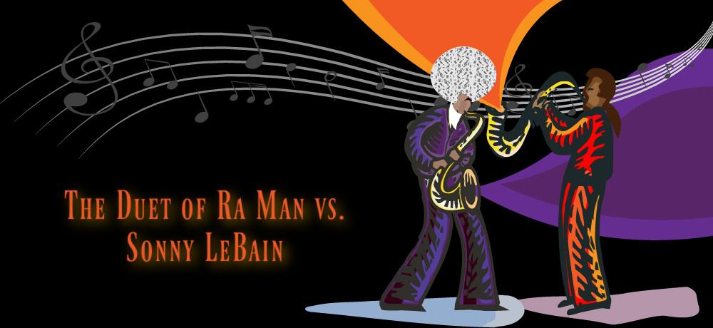 Greg Powell adds to the Madman Jams Series - Duet of Ra Man vss Sonny LeBain