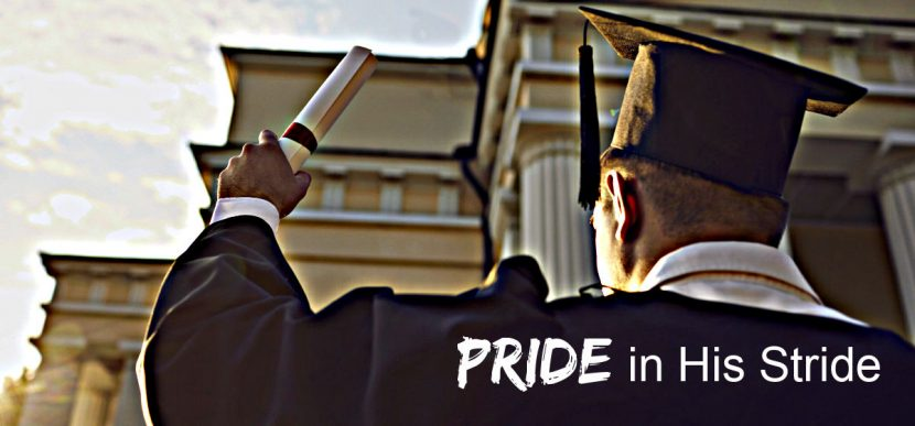 Pride in His Stride is a poem inspired by Greg's son's graduation